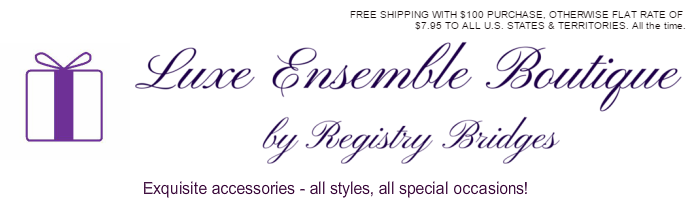 Registry Bridges - Luxe Ensemble Boutique - Shop jewelry accessories event decor & gifts
